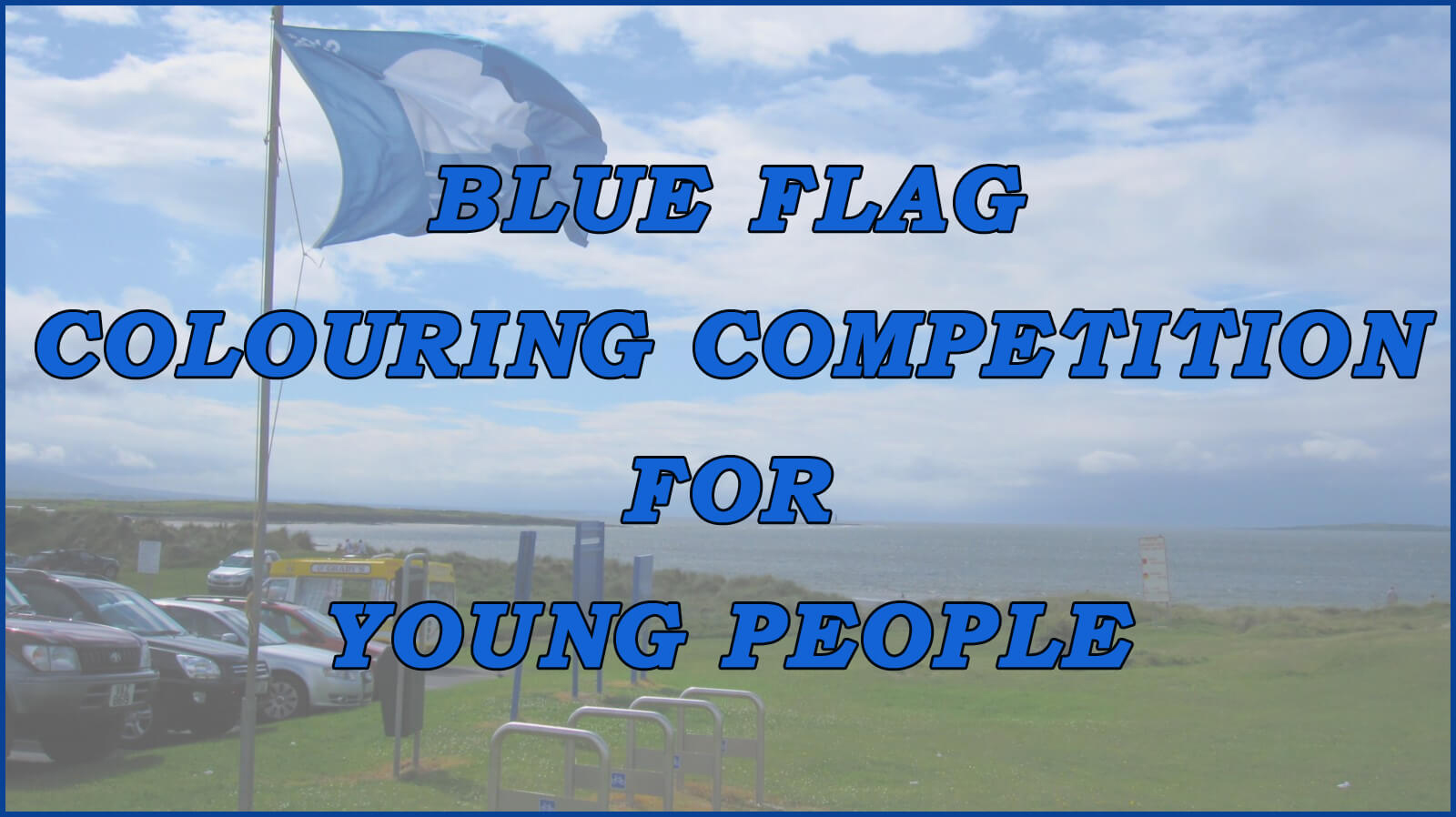 Blue Flag Colouring Competition